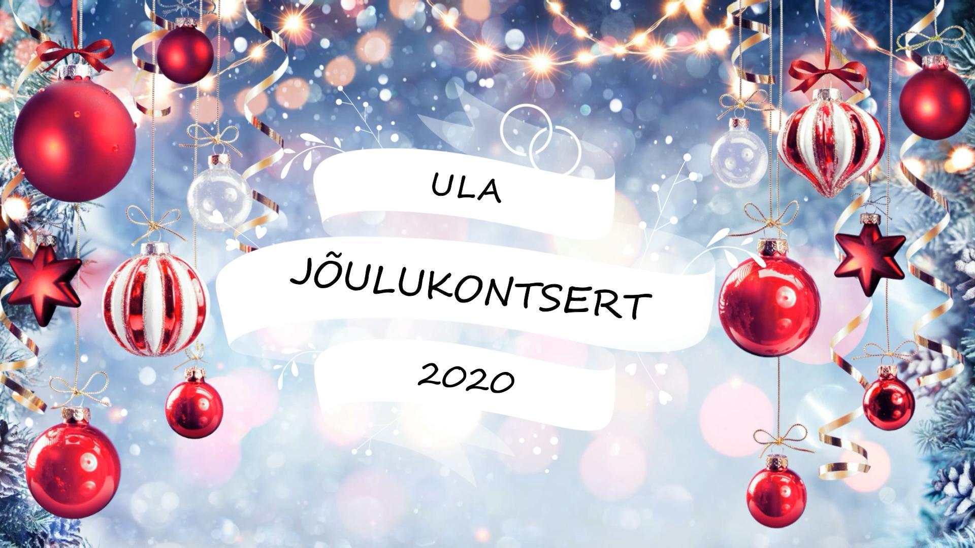 ULA - Jõulukontsert 2020 (lasteaed)